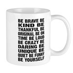 Just Be Mug