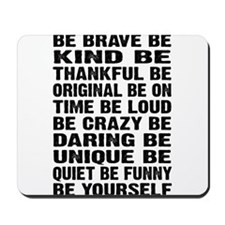 Just Be Mousepad