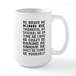 Just Be Large Mug