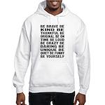 Just Be Hooded Sweatshirt