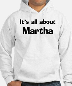 It's all about Martha Hoodie