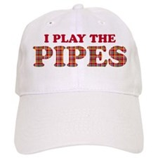 I Play The Pipes Baseball Cap