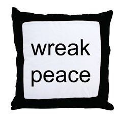wreak peace Throw Pillow