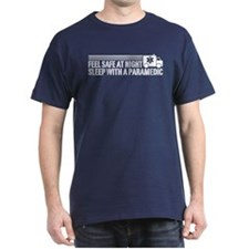 Feel Safe At Night Sleep With A Paramedic T-Shirt
