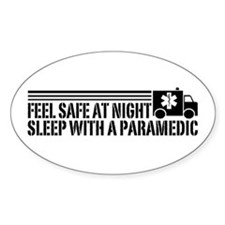 Feel Safe At Night Sleep With A Paramedic Decal