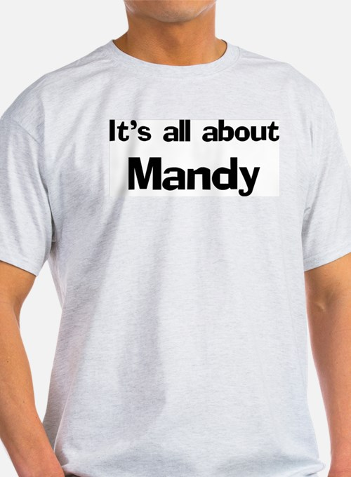 It's all about Mandy Ash Grey T-Shirt