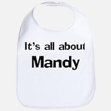 It's all about Mandy Bib