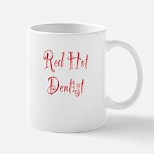 Red Hot Dentist Mug