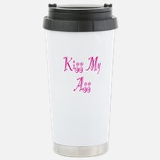 Kiss My Ass Stainless Steel Travel Mug