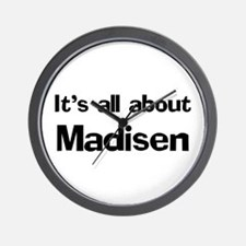 It's all about Madisen Wall Clock