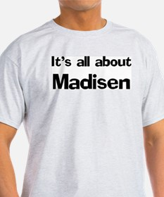 It's all about Madisen Ash Grey T-Shirt