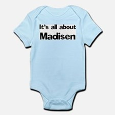It's all about Madisen Infant Creeper