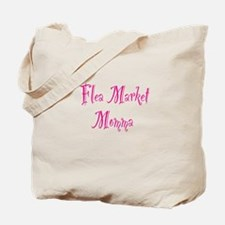 Flea Market Momma Tote Bag