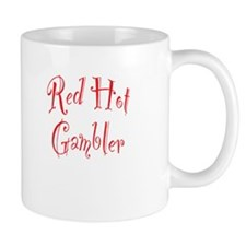 Red Hot Gambler Mug