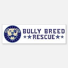 Bully Breed Rescue Bumper Bumper Sticker