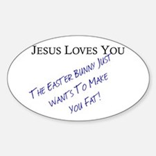Jesus Loves You... Decal