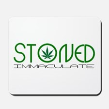 STONED IMMACULATE Mousepad