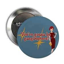 "Mad Men Gangbusters 2.25"" Button"