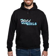 Wild Wild Girls Hoodie