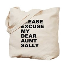 Please excuse my dear aunt sa Tote Bag