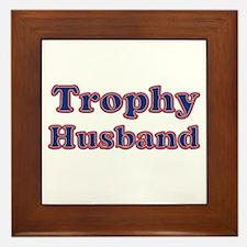 Cool Trophy husband Framed Tile
