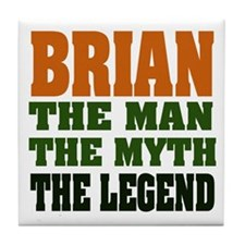 BRIAN - The Legend Tile Coaster