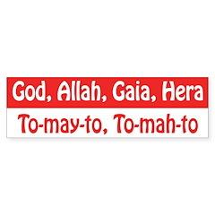 God, Allah, Gaia, Hera Bumper Bumper Sticker