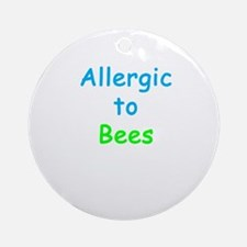 Allergic To Bees Ornament (Round)