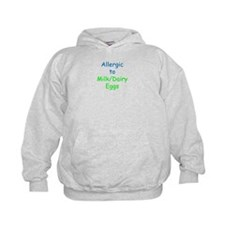Allergic To Milk and Eggs Hoodie