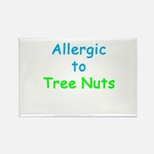 Allergic To Tree Nuts Rectangle Magnet