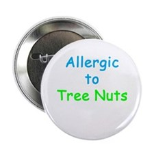 """Allergic To Tree Nuts 2.25"""" Button (10 pack)"""