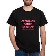 Certified Dance Teacher T-Shirt