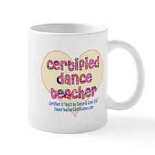 Certified Dance Teacher Small Mug