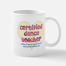 Certified Dance Teacher Small Small Mug