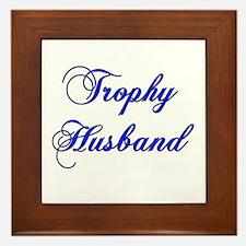 Trophy husband Framed Tile