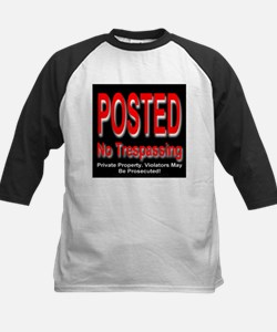Posted. No Trespassing. Tee