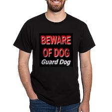 Beware of Dog Guard Dog Black T-Shirt