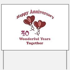 Cool 40th wedding anniversary Yard Sign