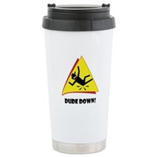 DUDE DOWN-1 Travel Mug