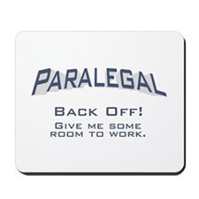 Paralegal / Back Off Mousepad