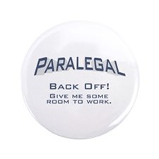 "Paralegal / Back Off 3.5"" Button"
