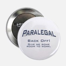 """Paralegal / Back Off 2.25"""" Button"""