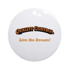 Quality Control / Dream Ornament (Round)