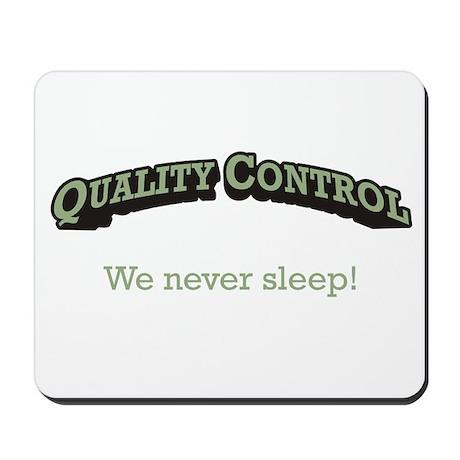 Quality Control / Sleep Mousepad