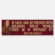 Ben Franklin on Wicked Men Sticker (Bumper)
