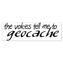The Voices Tell Me Sticker (Bumper)