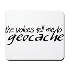 The Voices Tell Me Mousepad