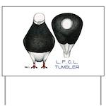 Tumbler Baldhead Pigeon Yard Sign
