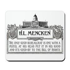 HL Mencken on Bureaucrats Mousepad