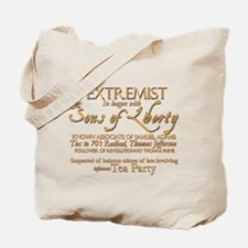 Dangerous Extremist! Tote Bag